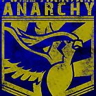 I Will Maintain Anarchy by Phox