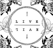 LIVE ╬ EVIL by Samantha Lusher