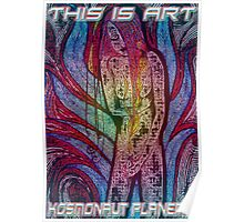 THIS IS ART Poster