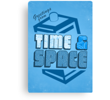 Greetings From Time & Space Canvas Print