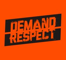 Demand Respect - Tilt Black by newdamage