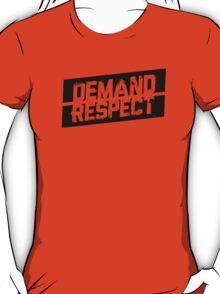 Demand Respect - Tilt Black T-Shirt