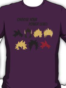 Choose Your Power Level T-Shirt