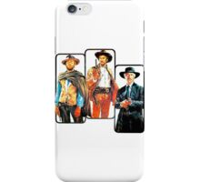 The Good, The Bad, & The Ugly iPhone Case/Skin