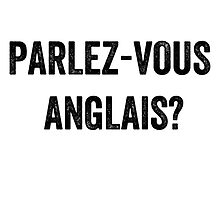 Do you speak English? (French) by EnglishAbroad