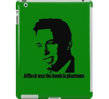 Affleck Was The Bomb iPad Case/Skin