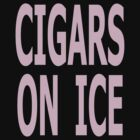 Cigars on Ice T-Shirt by Kellan Reck