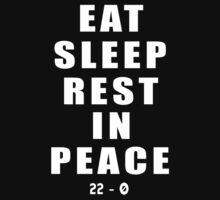 Eat Sleep Rest In Peace by TOPZtees