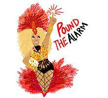 Pound the ALARM! Photographic Print