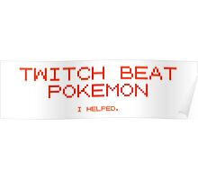 Twitch Beat Pokemon I Helped Poster