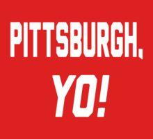 Pittsburgh, YO! by Location Tees