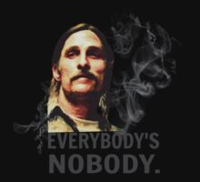 everybody's nobody - Rust Cohle - True Detective by FandomizedRose