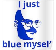 Arrested Development - Blue Myself Poster
