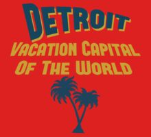 Detroit Vacation Capital by Location Tees