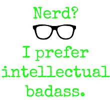 Intellectual Badass  by BW303-Gaming
