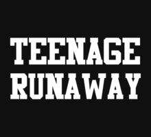 TEENAGE RUNAWAY by ohmermaids