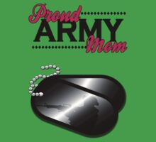Proud Army Mom by MGraphics