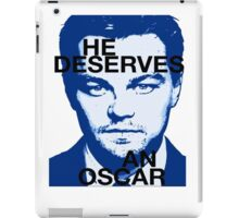 Leo deserves an Oscar iPad Case/Skin