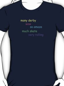 Very Rolling! T-Shirt