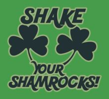 Shake your Shamrocks by Boogiemonst