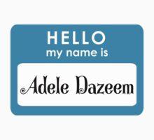 I'm Adele Dazeem by millerstrations