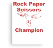 Rock Paper Scissors Champion Canvas Print