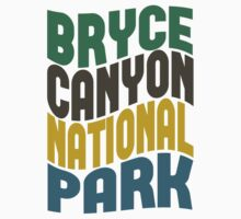 Bryce Canyon National Park by Location Tees