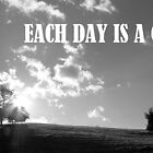 Each Day Is A Gift by Jean Gregory  Evans