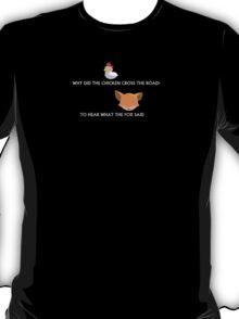 What the Fox Said T-Shirt