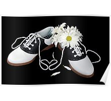 Saddles Shoes and Daisies Poster