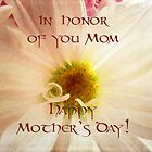 In honor of Mom by vigor