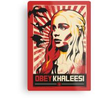 Obey Khaleesi Metal Print