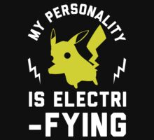 My Personality is Electrifying. by printproxy
