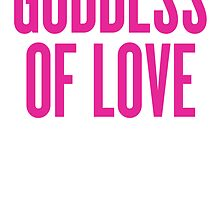 Goddess Of Love by RawDesigns