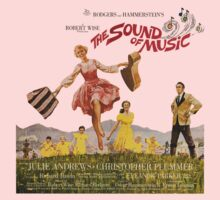 The Sound of Music Poster by archieleach