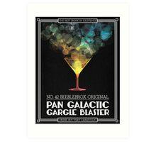 Pan-Galactic Gargle Blaster Poster Art Print