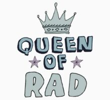 Queen of Rad by punkypromises