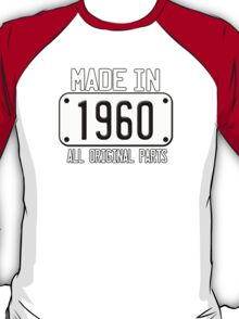MADE IN 1960 T-Shirt