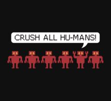 Crush All Humans by penguinua