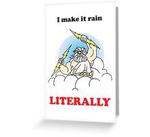 Making it rain funny t shirt  Greeting Card