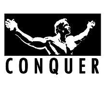 Arnold Schwarzenegger - Conquer by Nimus Vancel