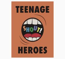 TEENAGE HEROES - SHOUT ALTERNATE T-SHIRT by MusoMagicMerch