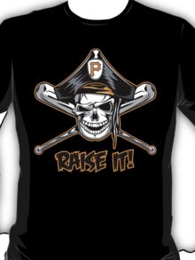 Raise The Jolly Roger!! T-Shirt