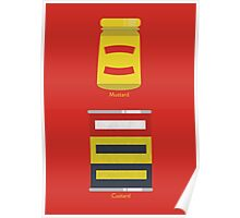Custard, Mustard Poster