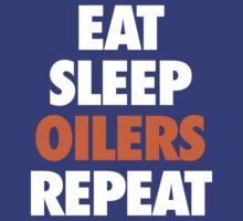 Edmonton Oilers Eat Sleep Oilers Repeat T-Shirt by Russ Jericho