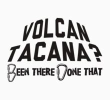 Volcan Tacana Mountain Climbing by Location Tees
