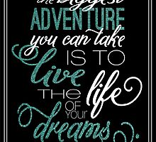 Biggest Adventure - Live the Life of Your Dreams Oprah Winfrey Quote by jalipenodigital
