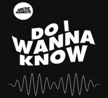 Do i wanna know? - t shirt by Michele visconti