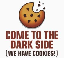 The Dark Side Has Cookies by artpolitic