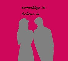 Something To Believe In by OliviaScenna